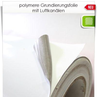 Polymere grundierungsfolie mit luftkan len auch f r au en for Polymere klebefolie