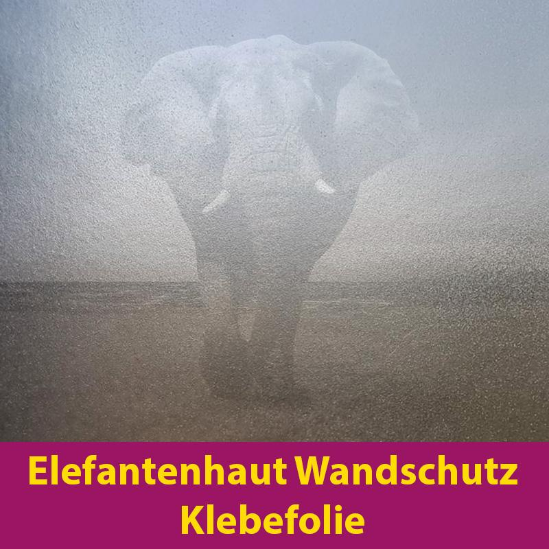 Elefantenhaut Wandschutzfolie