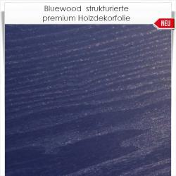 Bluewood premium Holzdekorfolie