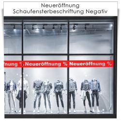 Neueröffnung Schaufensterbeschriftung Negativ